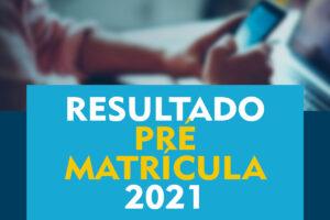 Resultado Pré Matrícula 2022